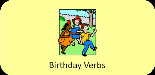 http://www.positivelyautism.com/free/BirthdayVerbs.pdf