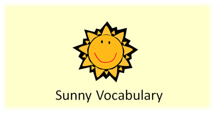 http://www.positivelyautism.com/downloads/SunnyVocabulary.pdf