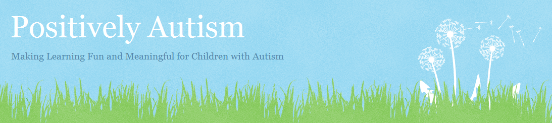 Positively Autism - Free Resources, Lesson Plans, Teaching Materials, and more!